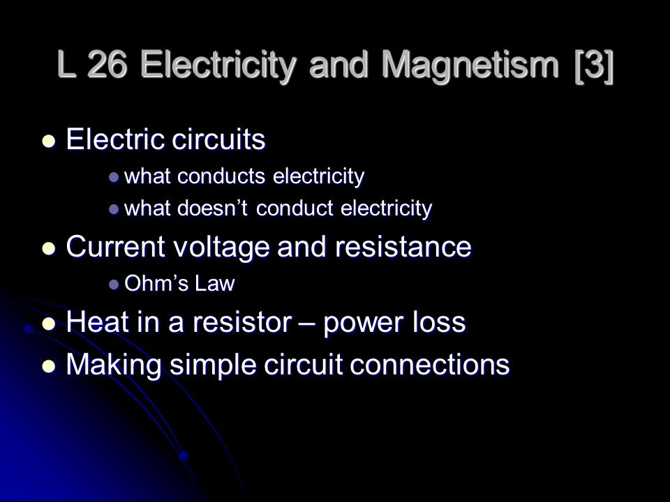 L 26 Electricity and Magnetism [3] - ppt video online download